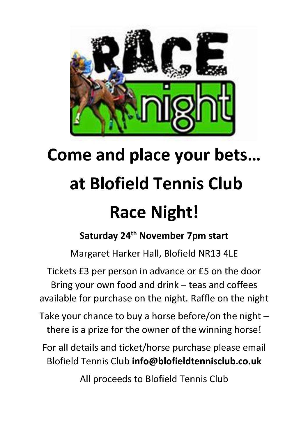 BLOFIELD TENNIS CLUB RACE NIGHT