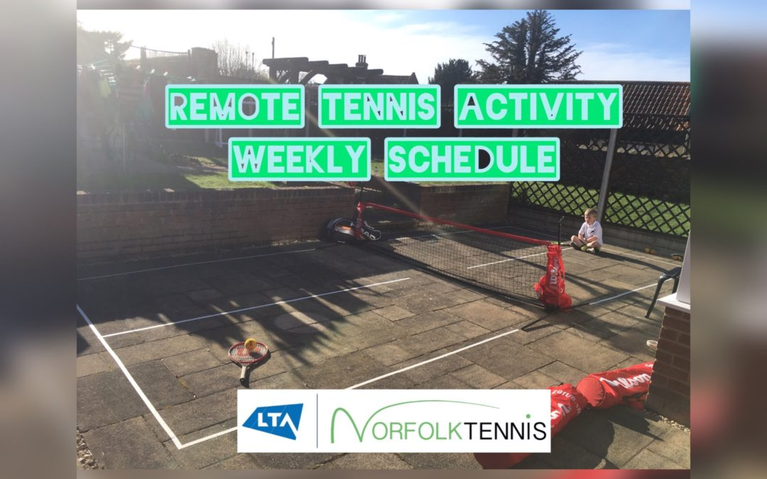 REMOTE TENNIS ACTIVITY – WEEKLY SCHEDULE
